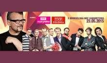 Brukselska Noc Kabaretowa - 23 maja 2015