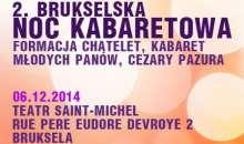 Brukselska Noc Kabaretowa - 6 grudnia 2014