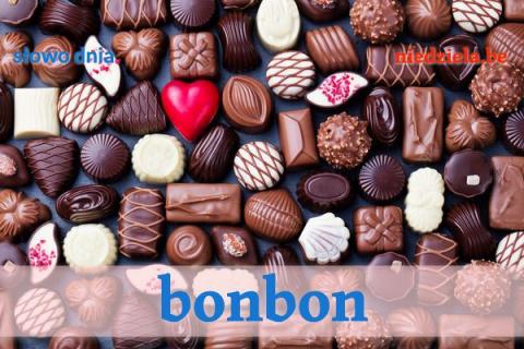 Słowa Dnia: Bonbon, praline